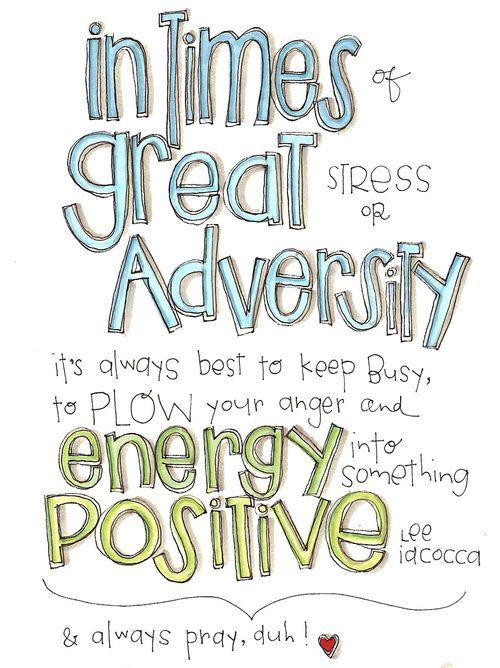 Great adversity