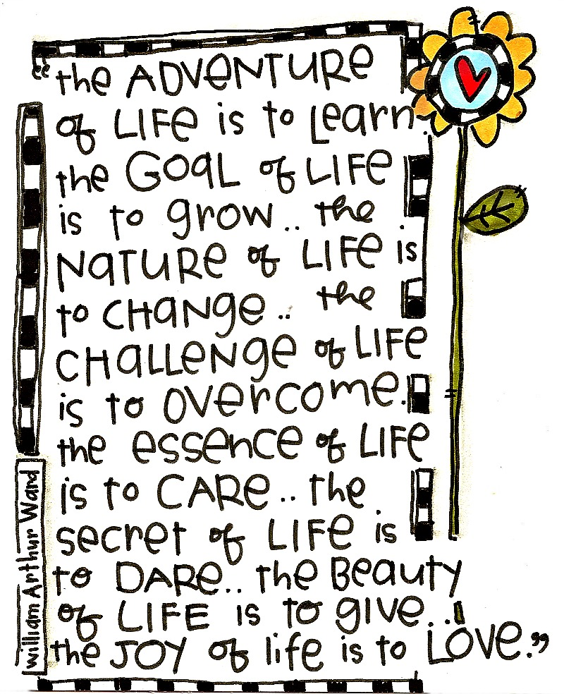 Life is to...